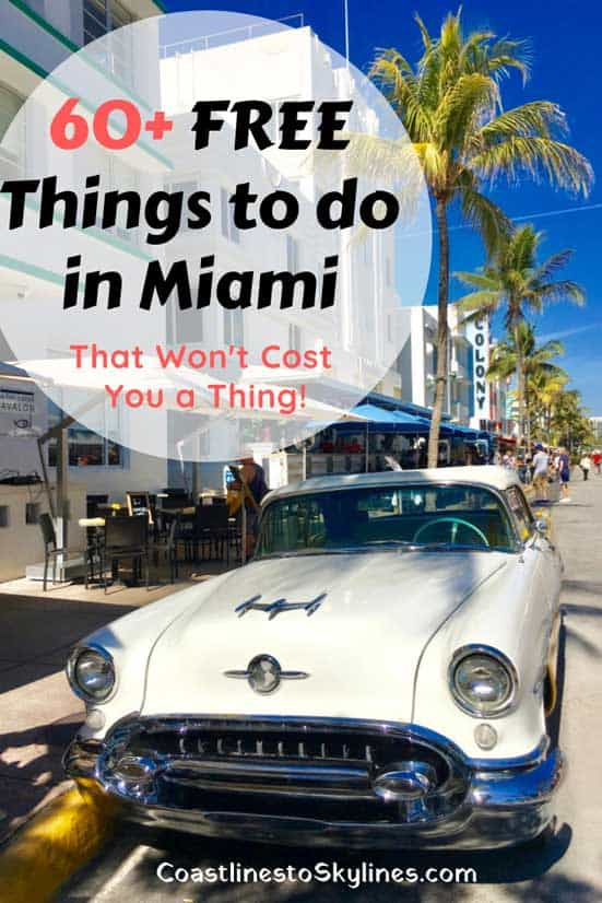 60 Free Things To Do In Miami That Won T Cost You A Thing Coastlines To Skylines