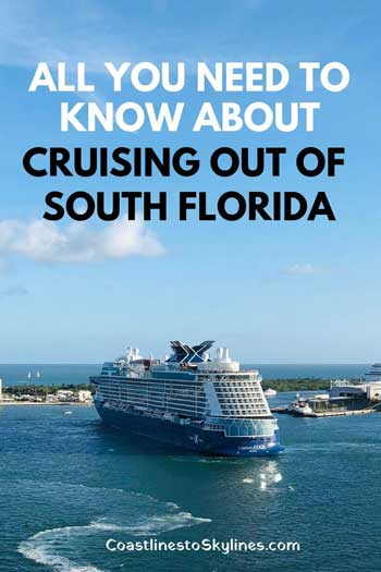 What You Need To Know When Cruising Out Of South Florida