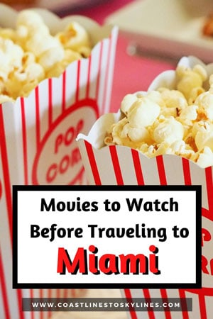 Movies & TV Shows to Watch Before Traveling to Miami