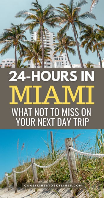 24 Hours in Miami, Florida Day Trip