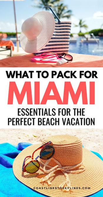 Miami Beach Vacation Packing List Essentials