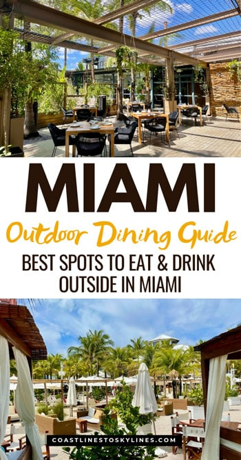 Miami Outdoor Dining Restaurant Guide